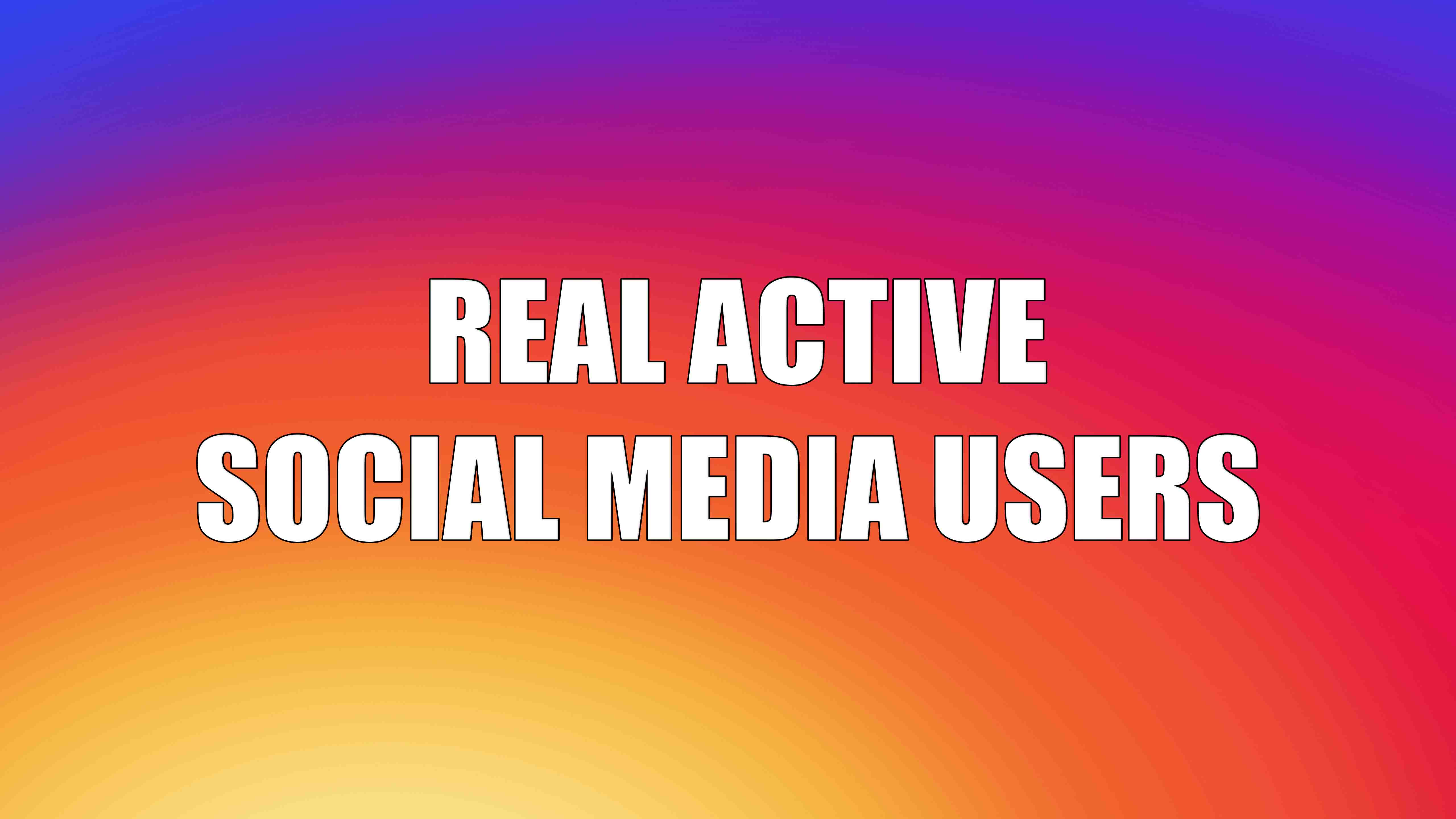 Real active social media users