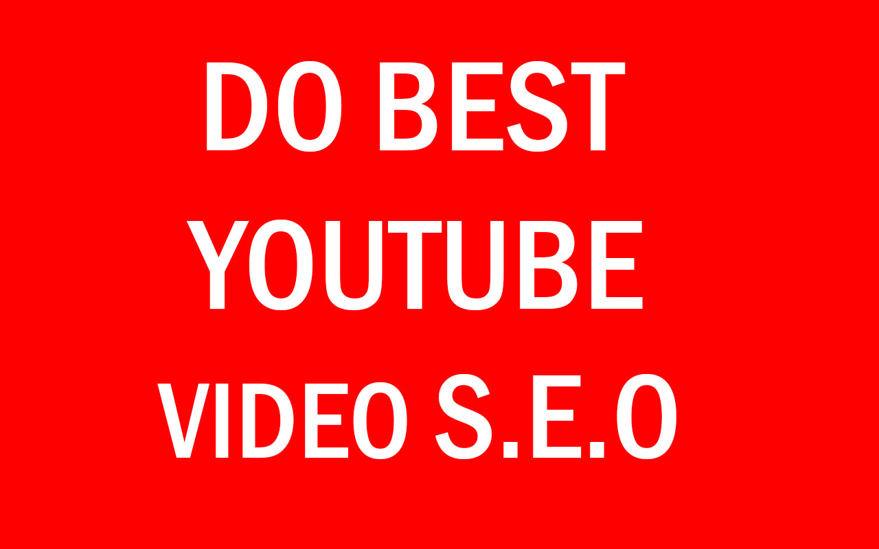do best youtube SEO for increase video rank