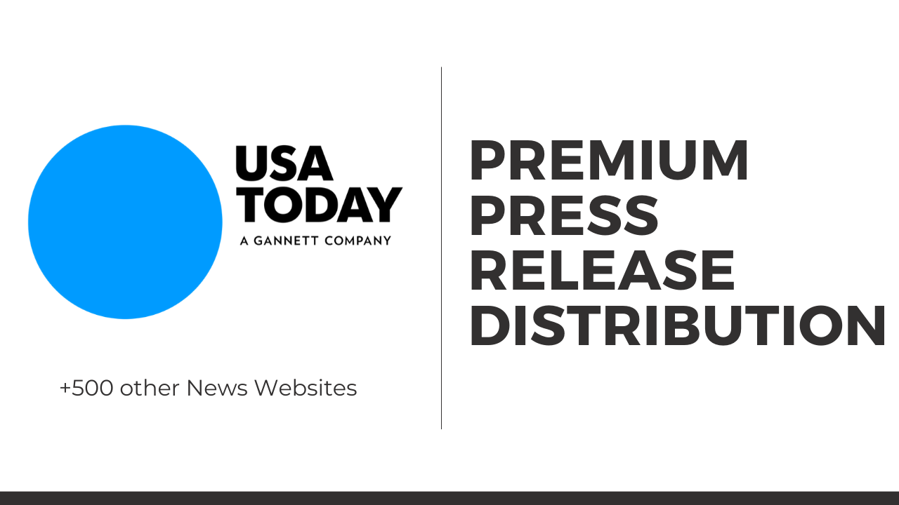 I will post your press release to USA today and 500 other news websites