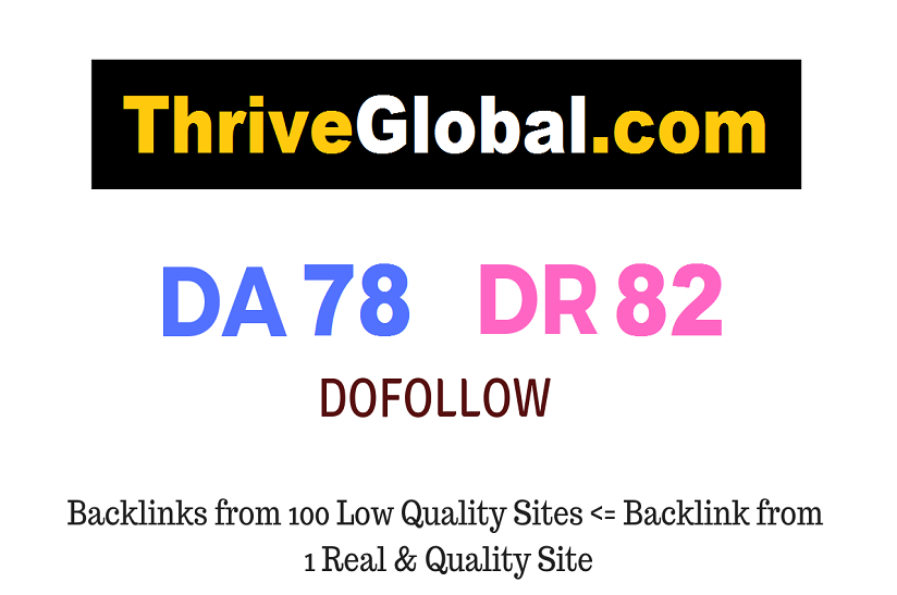 Publish A Guest Post on Thriveglobal. com - DA78 DR82
