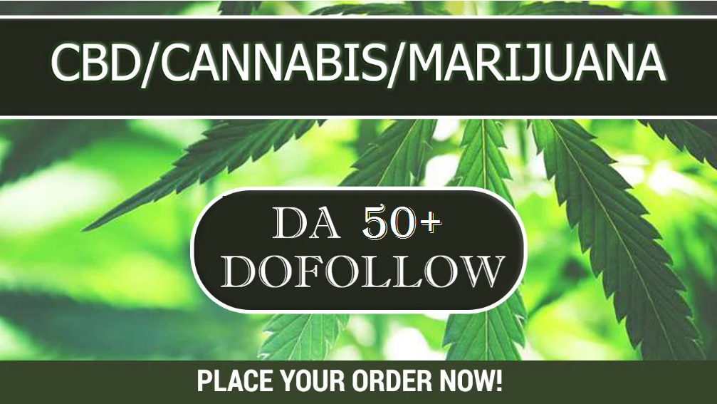 CBD Guest Post,  Cannabis,  Marijuana related article on da 50+