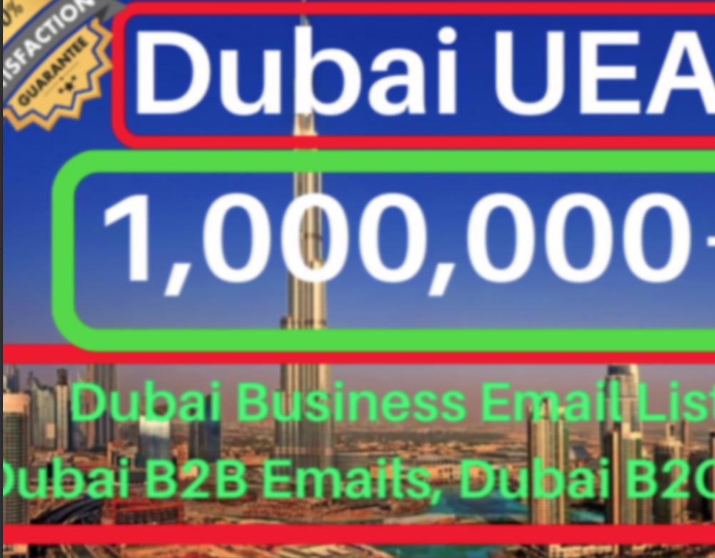 100000+ Dubai UEA b2b B2c email Database leads