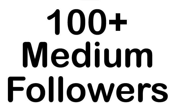 HQ 100+Medium Followers Instant fast,  non drop,  safe Best Result