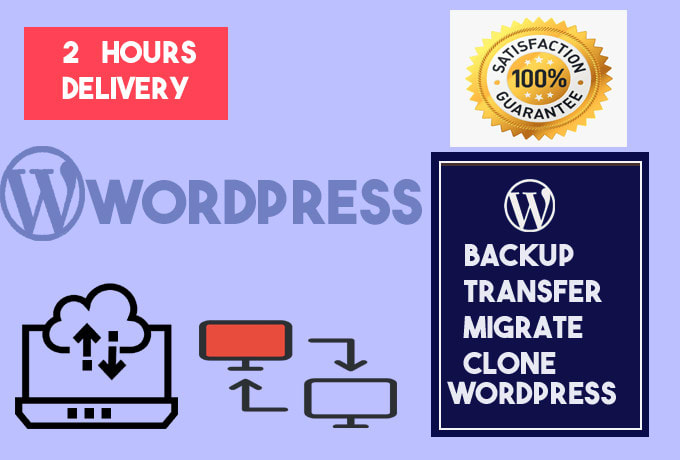 I will transfer, backup, clone, migrate wordpress website