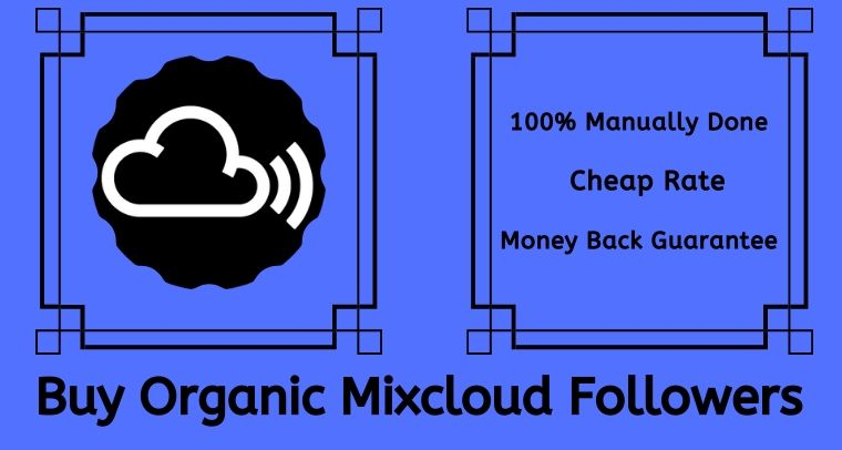 Buy Organic Mixcloud Followers On Seoclerks