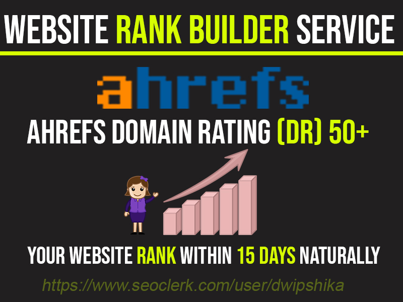 I will Rank Increase Your Website Ahrfs Domain Rating DR50