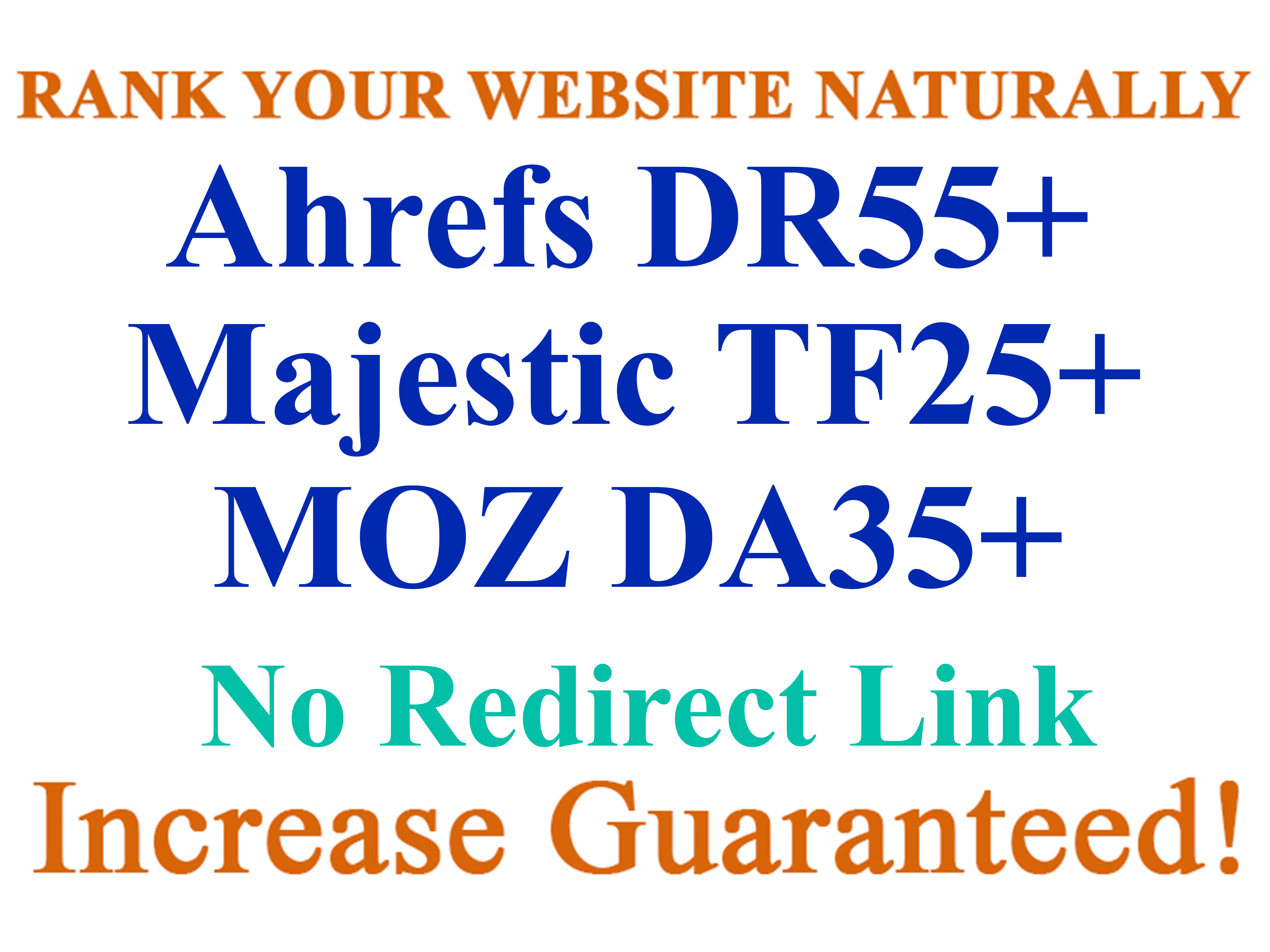 I will Rank Increase Your Website Ahrefs DR30+ Majestic TF10+ and Moz DA20