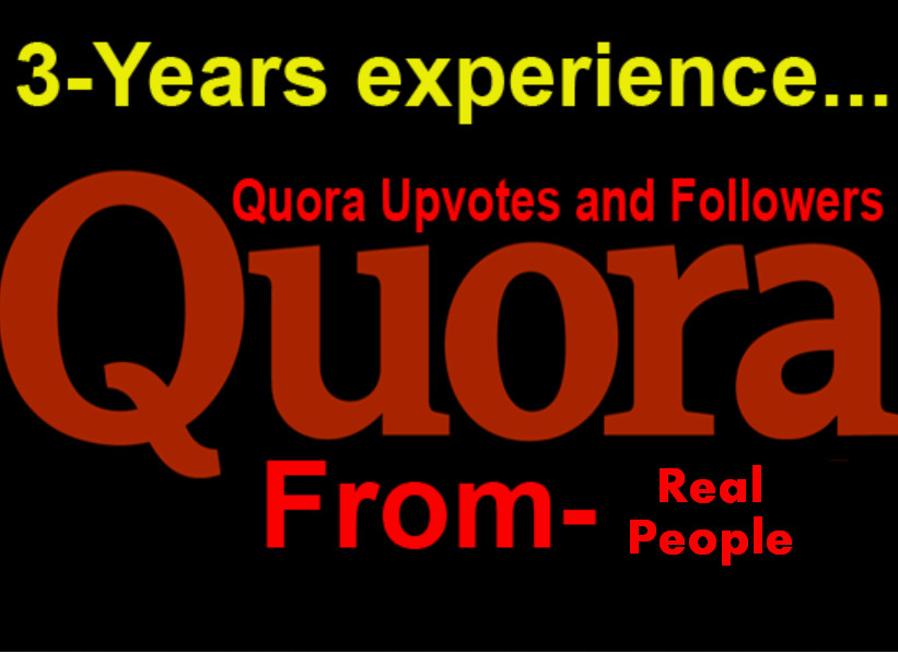 I will 25 Quora Upvotes Or Followers