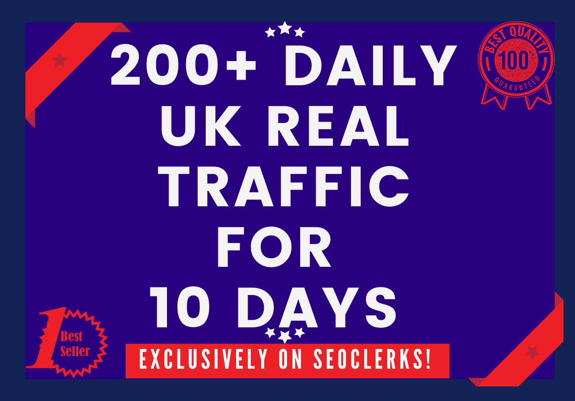 Send 200+ Daily UK Keyword Targeted Traffic For 10 Days