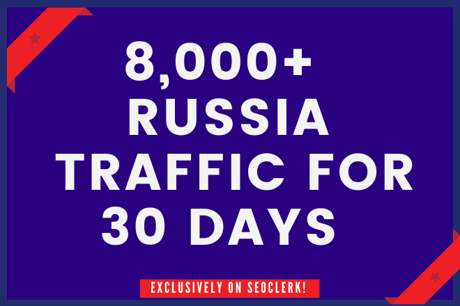 8000+ RUSSIA Website Traffic for 30 days