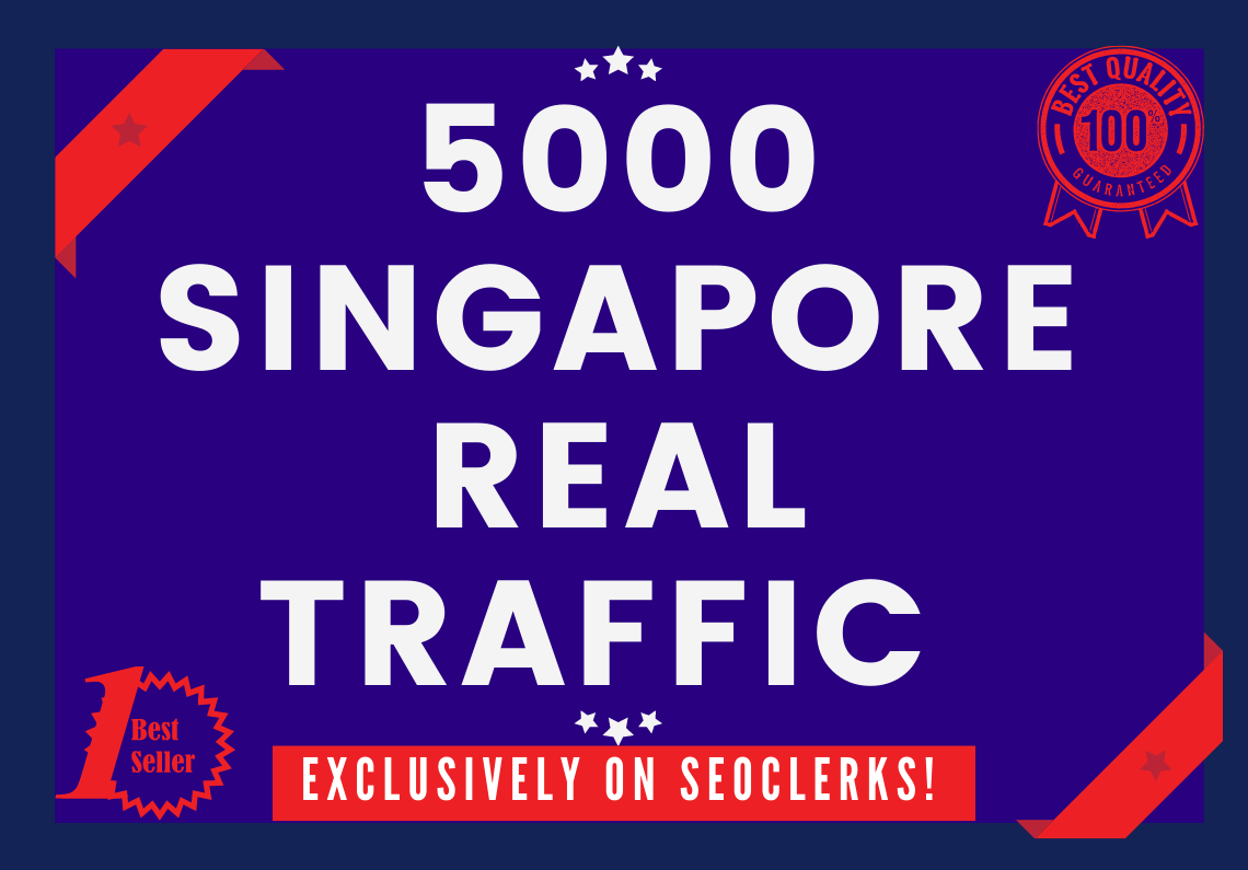 Send 5000+ Real Human Traffic from SINGAPORE