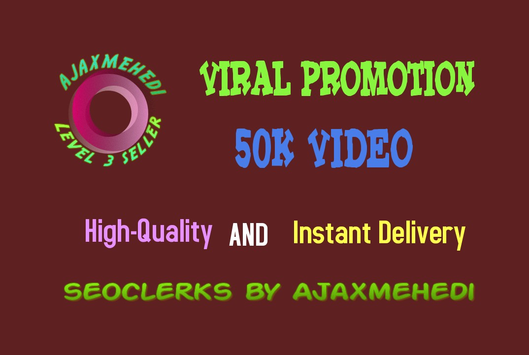 Instant Do A Genuine Viral Video Post Promotion