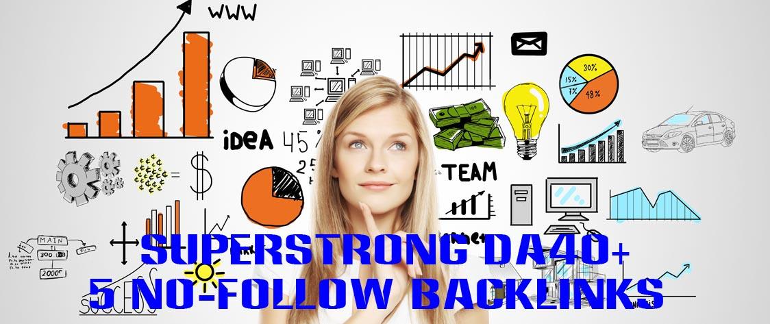 SUPERSTRONG DA40+ No-Follow 5 Backlinks