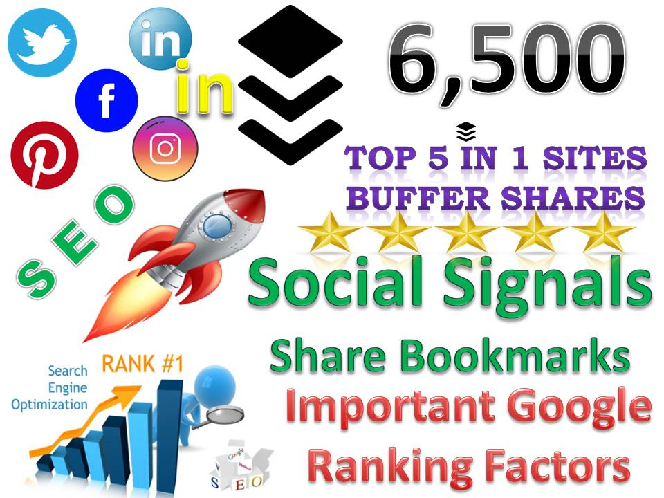 TOP 5 in 1 Sites 6,500 Buffer Social Signals Bookmarks Important Google Ranking