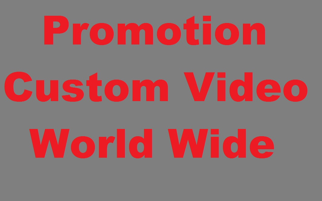 Manually Added YouTube Video Promotion World Wide User