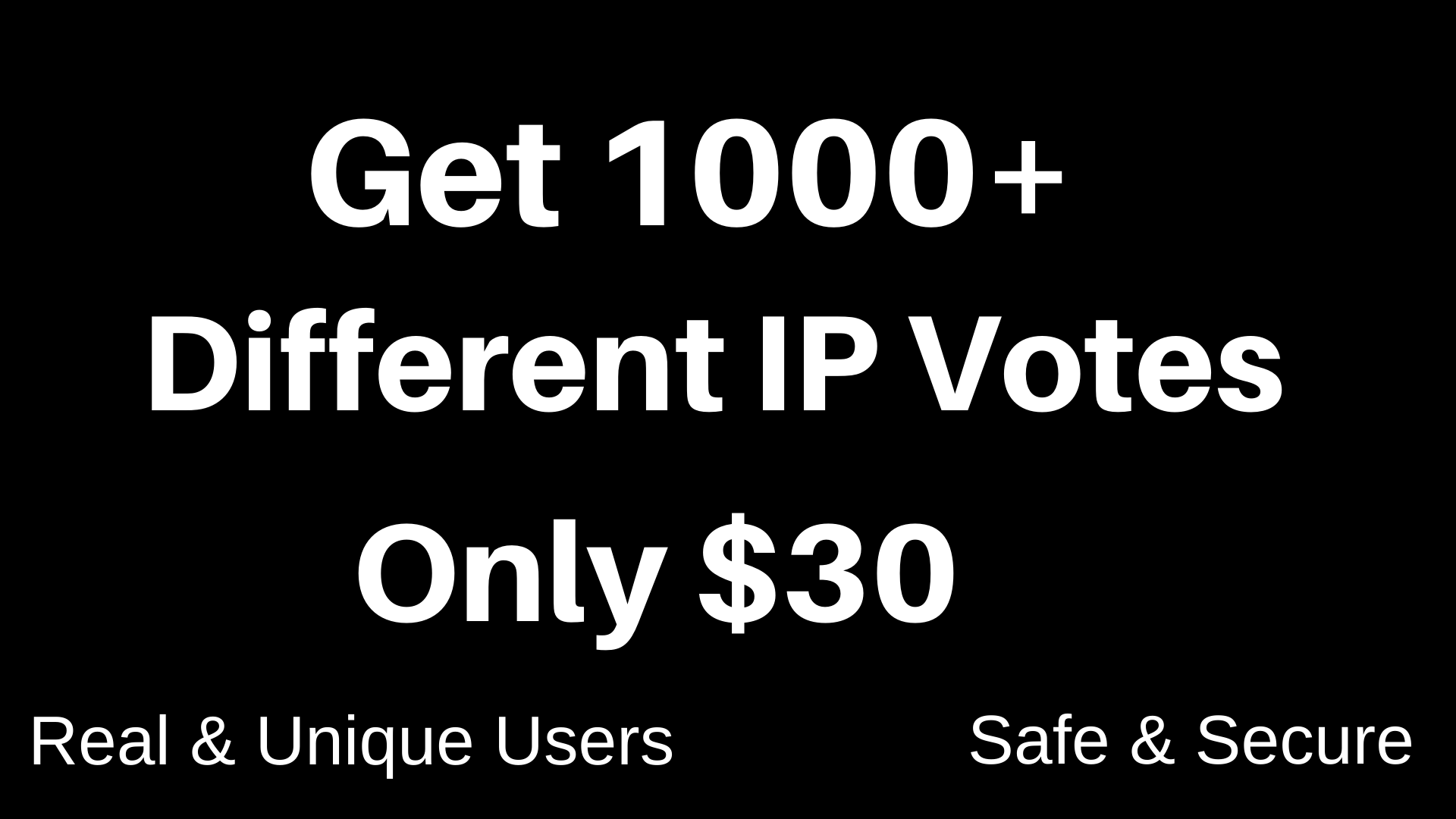 Discount Price Get 1,000+ Different IP Votes For Your Contestant
