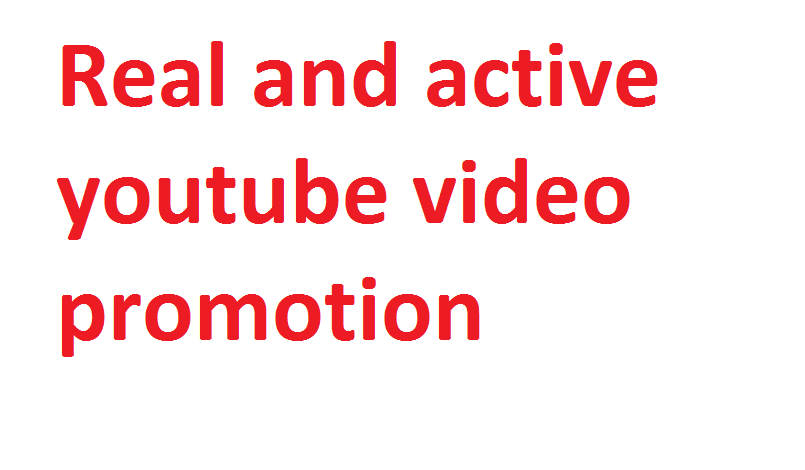 Get Any Targeted Country Youtube video Promotion via Real user