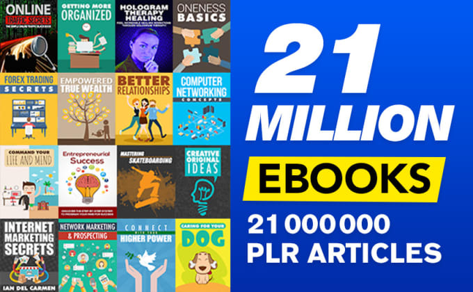 give you 21 million ebooks plr articles and digital products