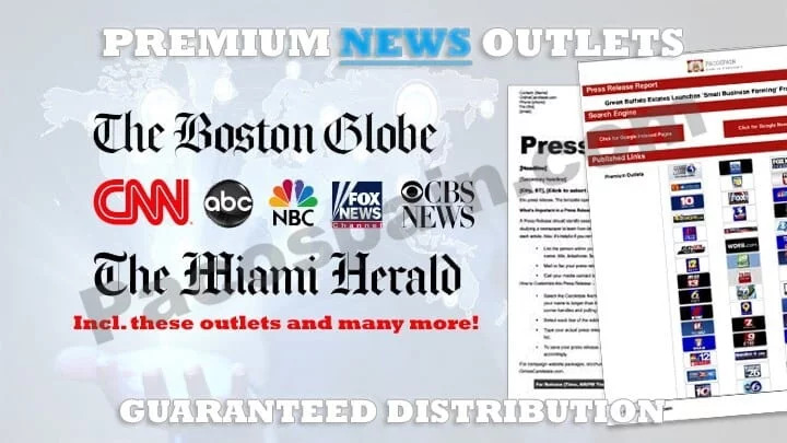 Submit a Press Release To PREMIUM Media Outlets
