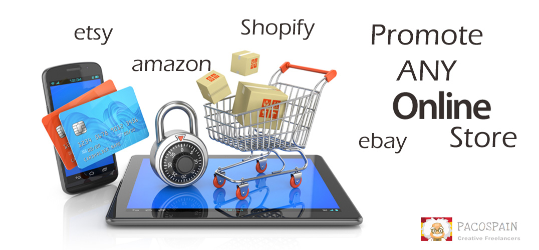 Promote any online store like eBay,  Etsy,  Shopify,  Amazon,  etc.
