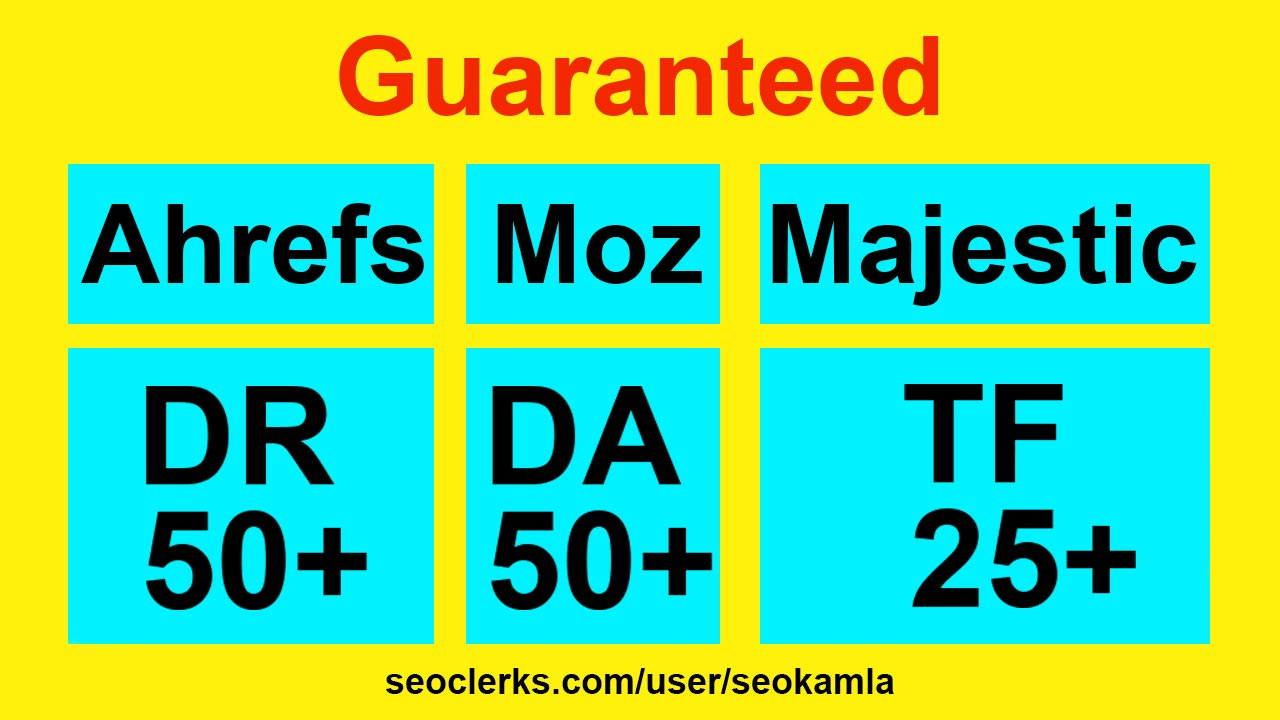 Increase Your Website's Domain Authority DA 50+,  DR 20+ & TF 25+ Guaranteed