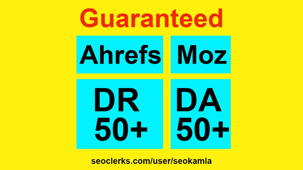 Increase moz domain authority DA and ahrefs rating DR 50+ guaranteed