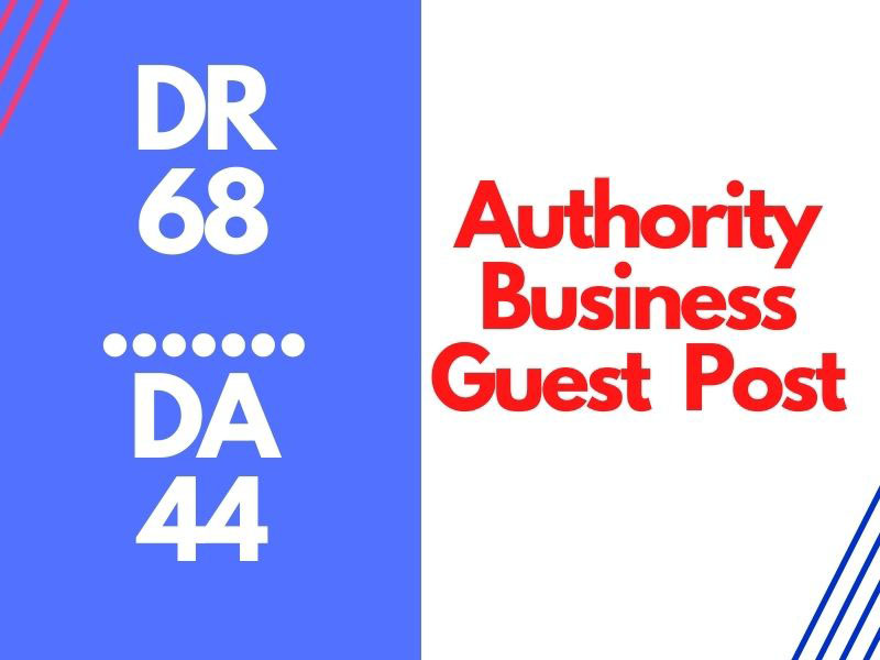 High Authority Business Guest Post On DR 68 DA 44 Traffic 80k
