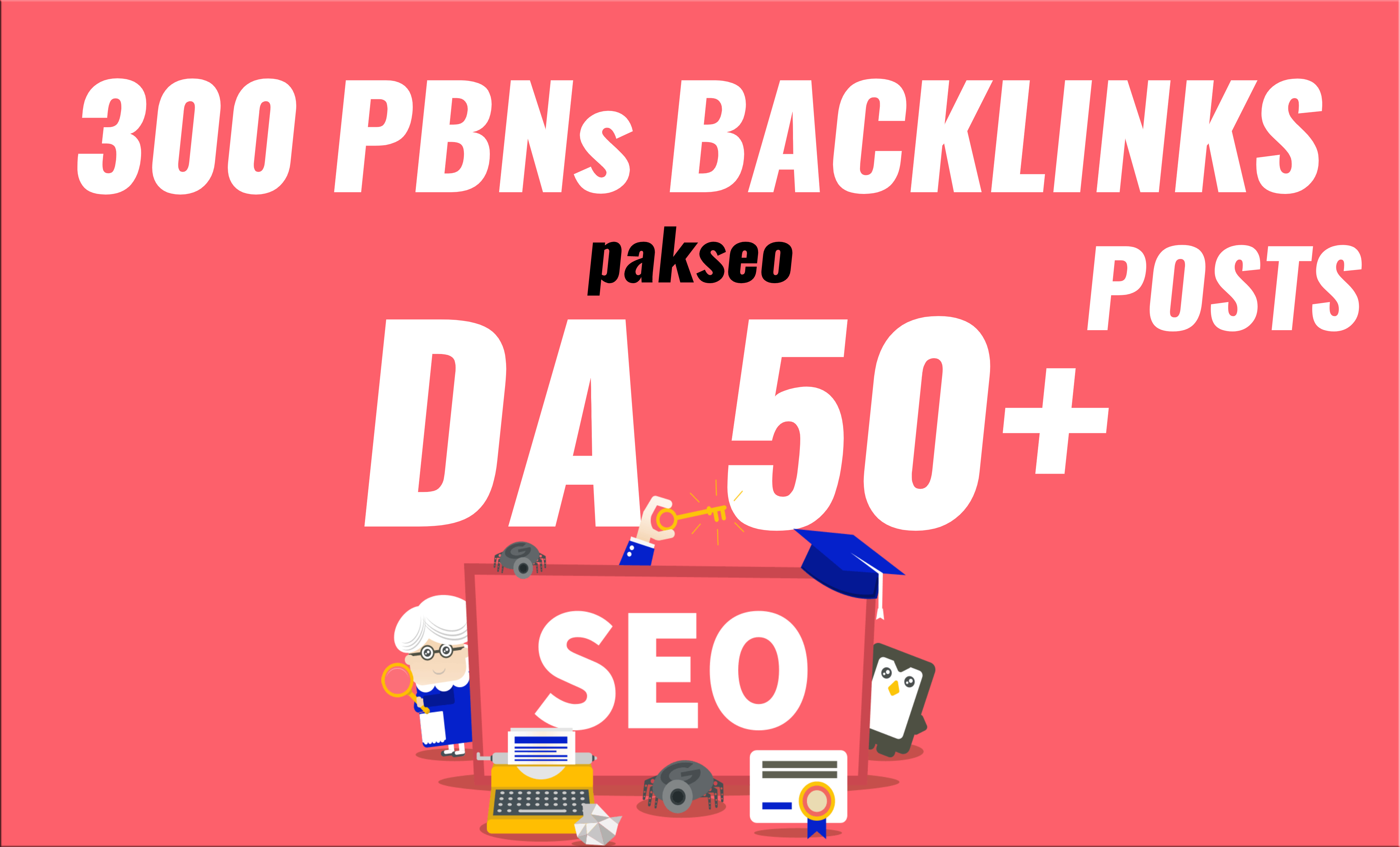 Get 300 Powerful PBNs Backlinks Posts DA 50+ Low Spam Score Unique Domains