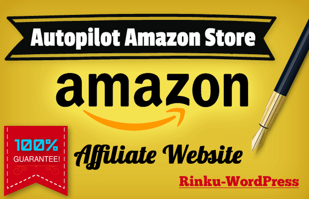 create autopilot Amazon affiliate Wordpress website money making site