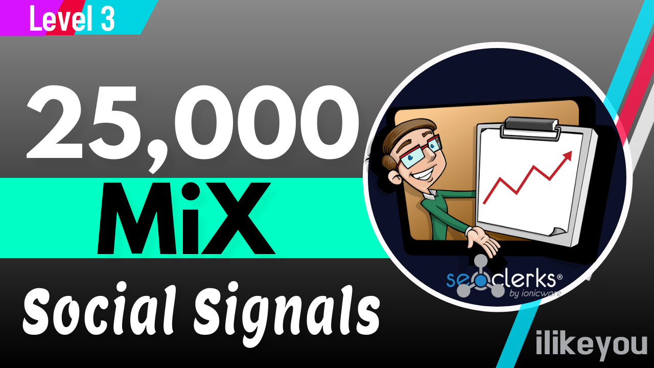 25,000 Mix Social Signals Share / Bookmark / Backlinks / Help Website Traffic Google First Page