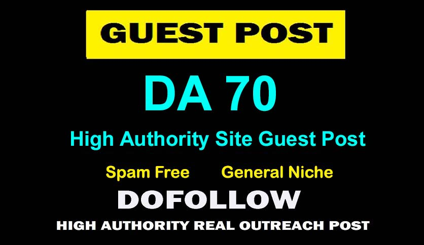 Publish Guest Post on DA 70 Authority Blog with Article