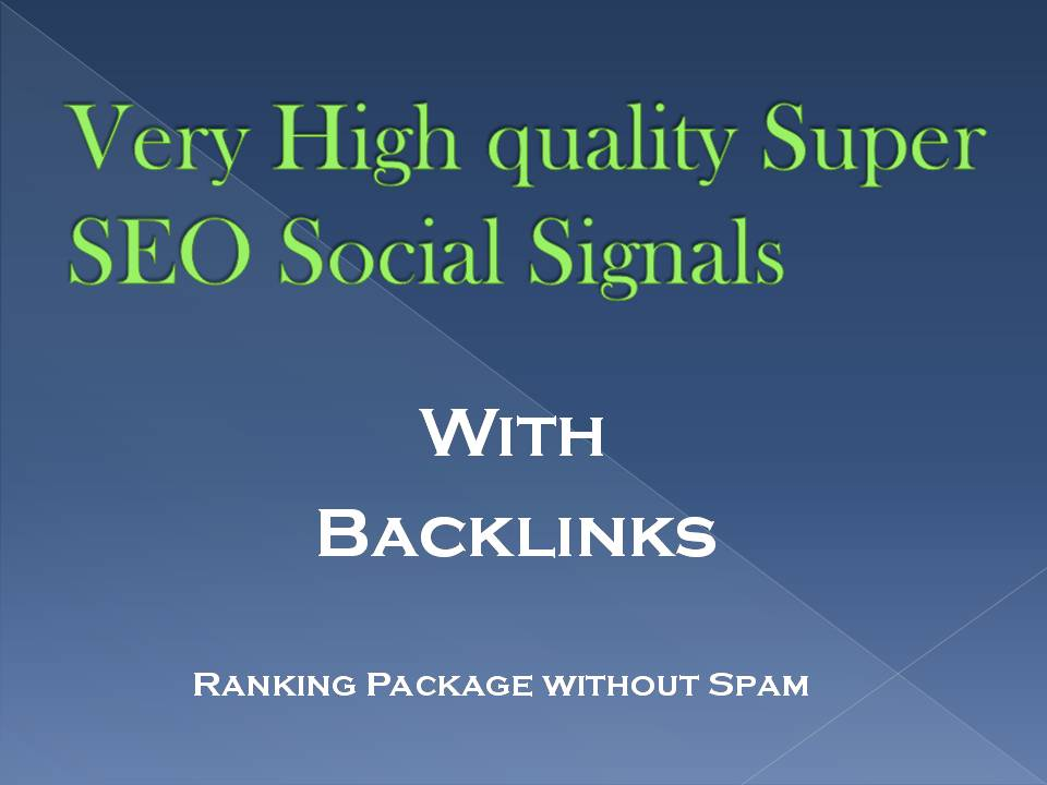 550 total Manual handmaden Very H Q Super SEO Social Signals With Backlinks from high authority site