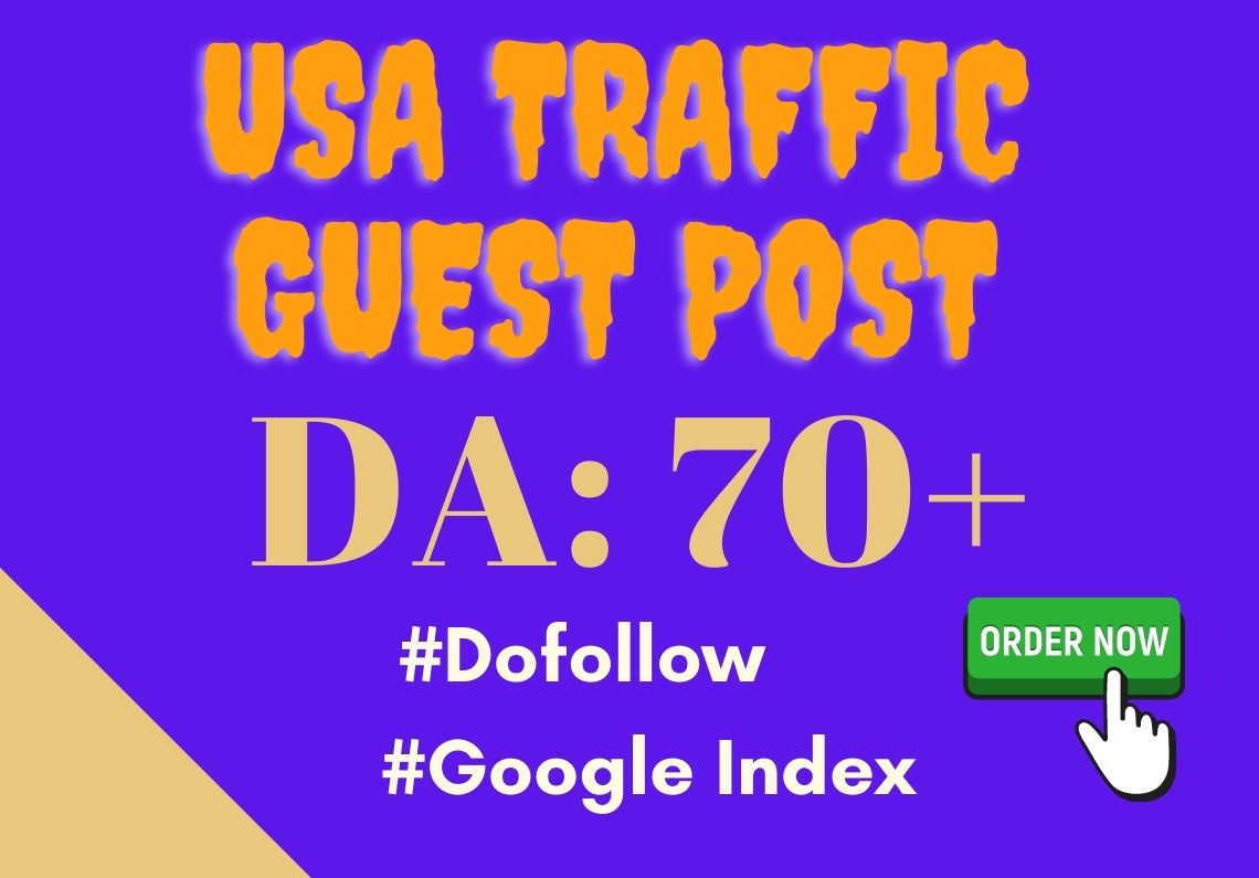 I will published USA traffic guest post on DA 50+ sites