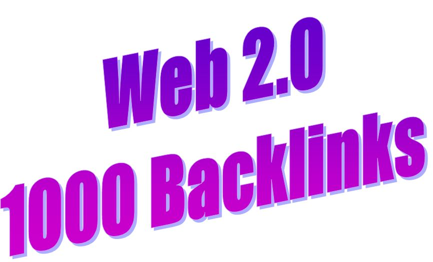 1000 WEB 2.0 HQ backlinks With very fast delivery