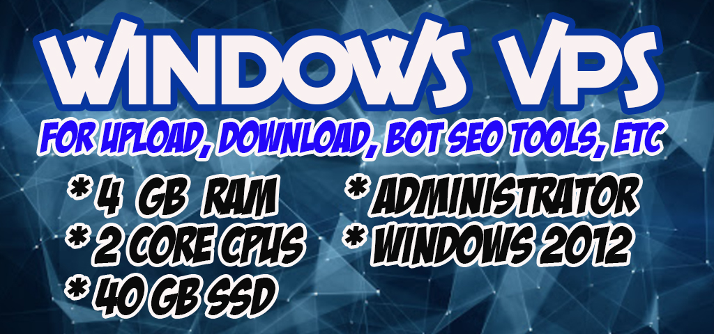 Vps Windows Cpu 2 Core 4 Gb Ram 40 Gb ssd rdp