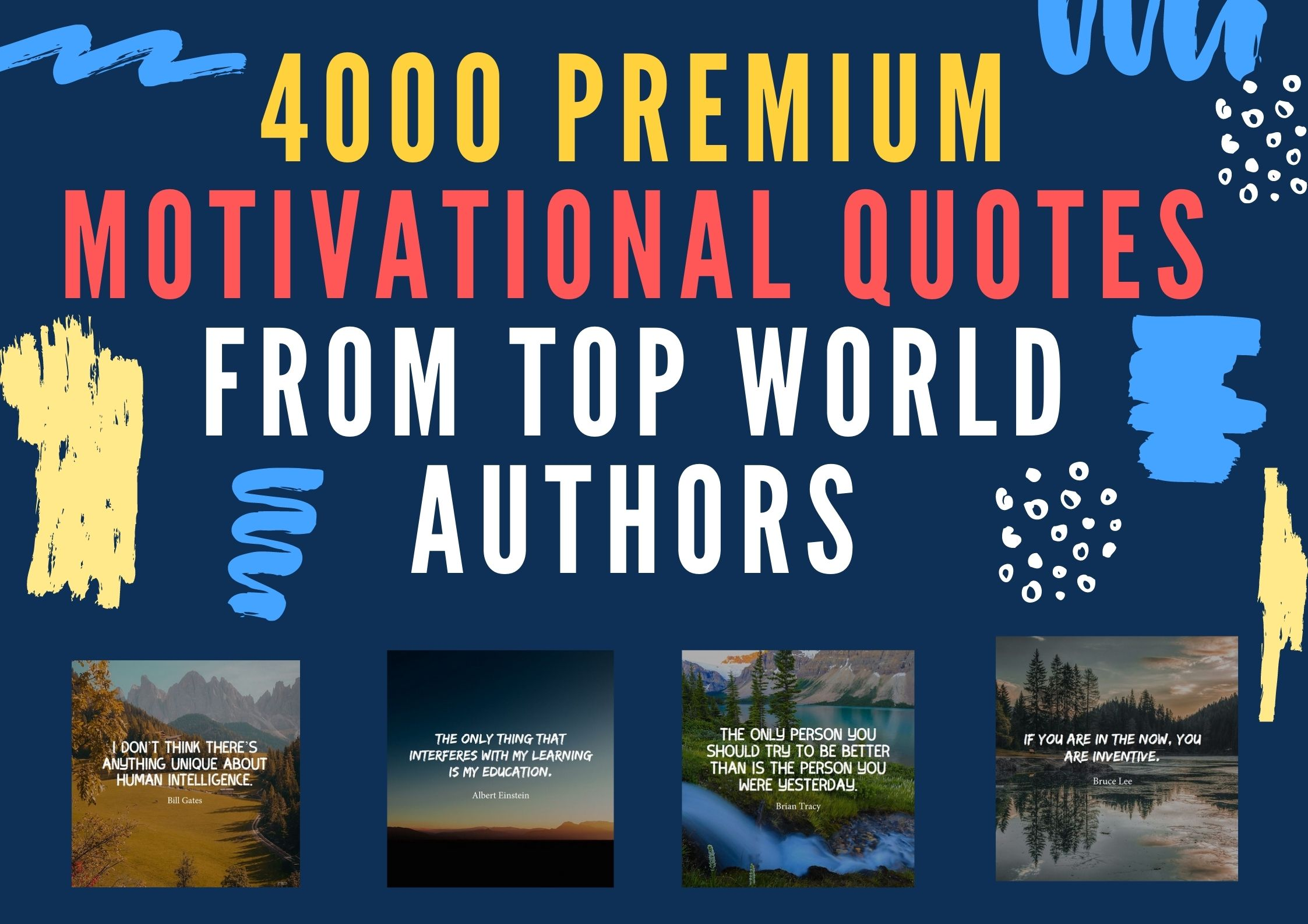 Get 4000 Premium Motivational Quotes From Top World Authors