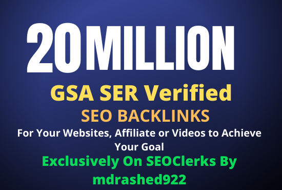20 Million GSA SER Verified SEO Backlinks for Increase Link Juice