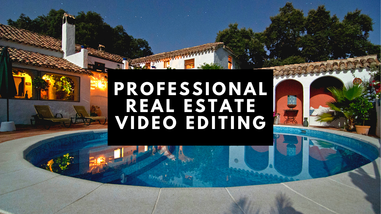 Make a Professional Real Estate Video Editing