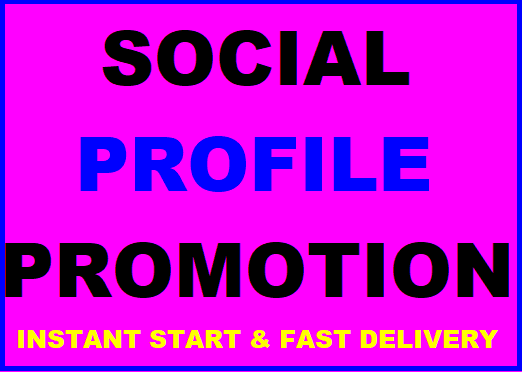 Add Social Profile Promotion High Quality services