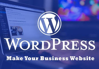 I will do WordPress website design and development for your Business