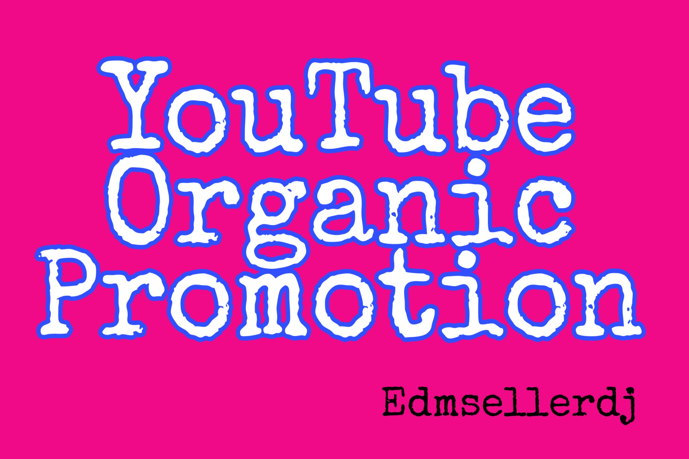 Youtube organic promotion Video and marketing
