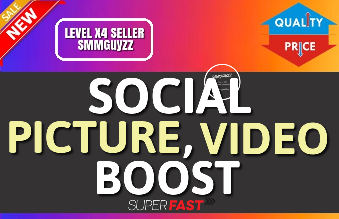 Get Real Picture OR Video High Quality Organic Boost Service