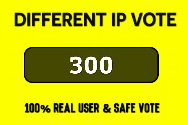 Get Instant 300 Genuine IP votes poll by real user people