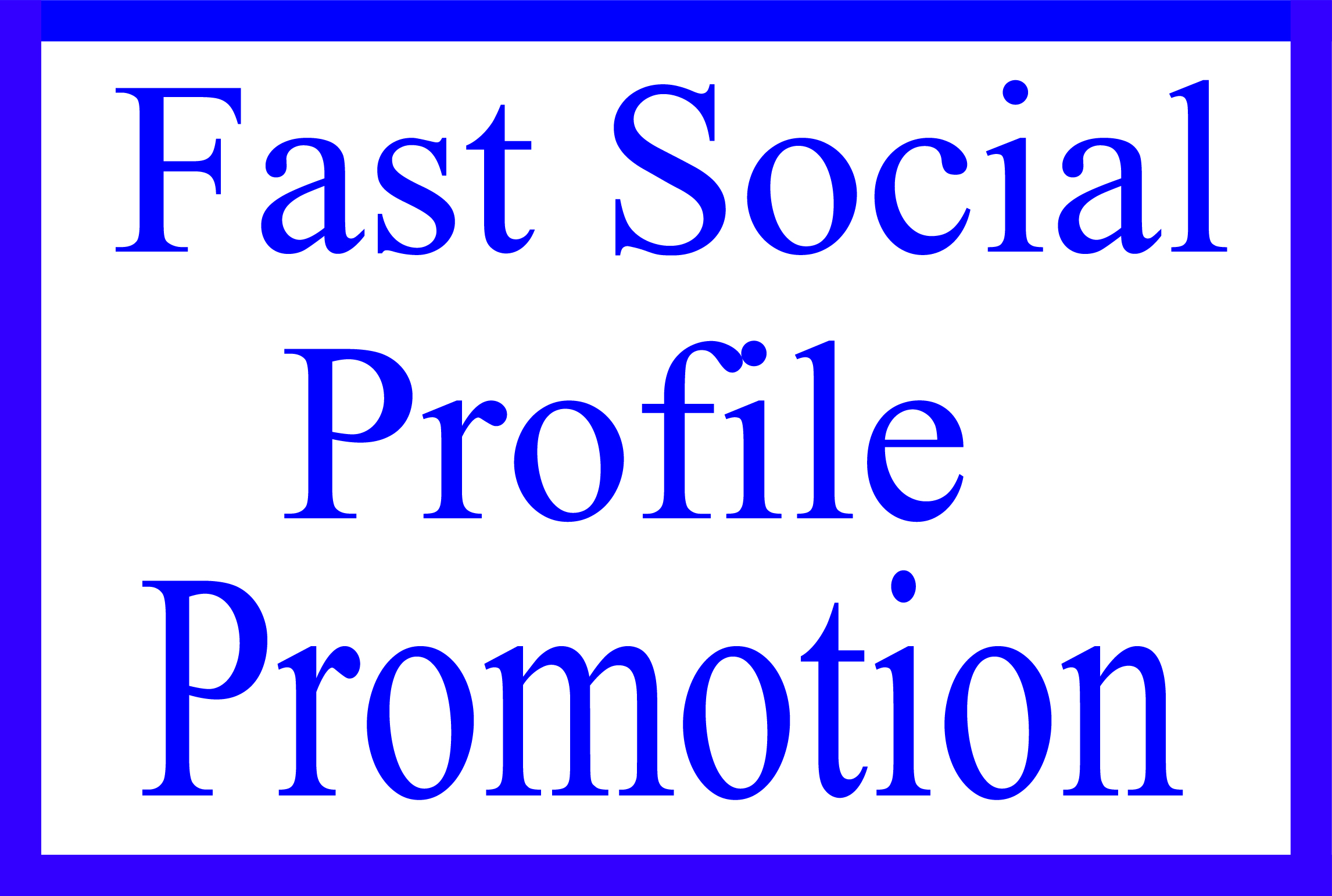 Fast Social Media Profile Users Promotion Service My regular Clients