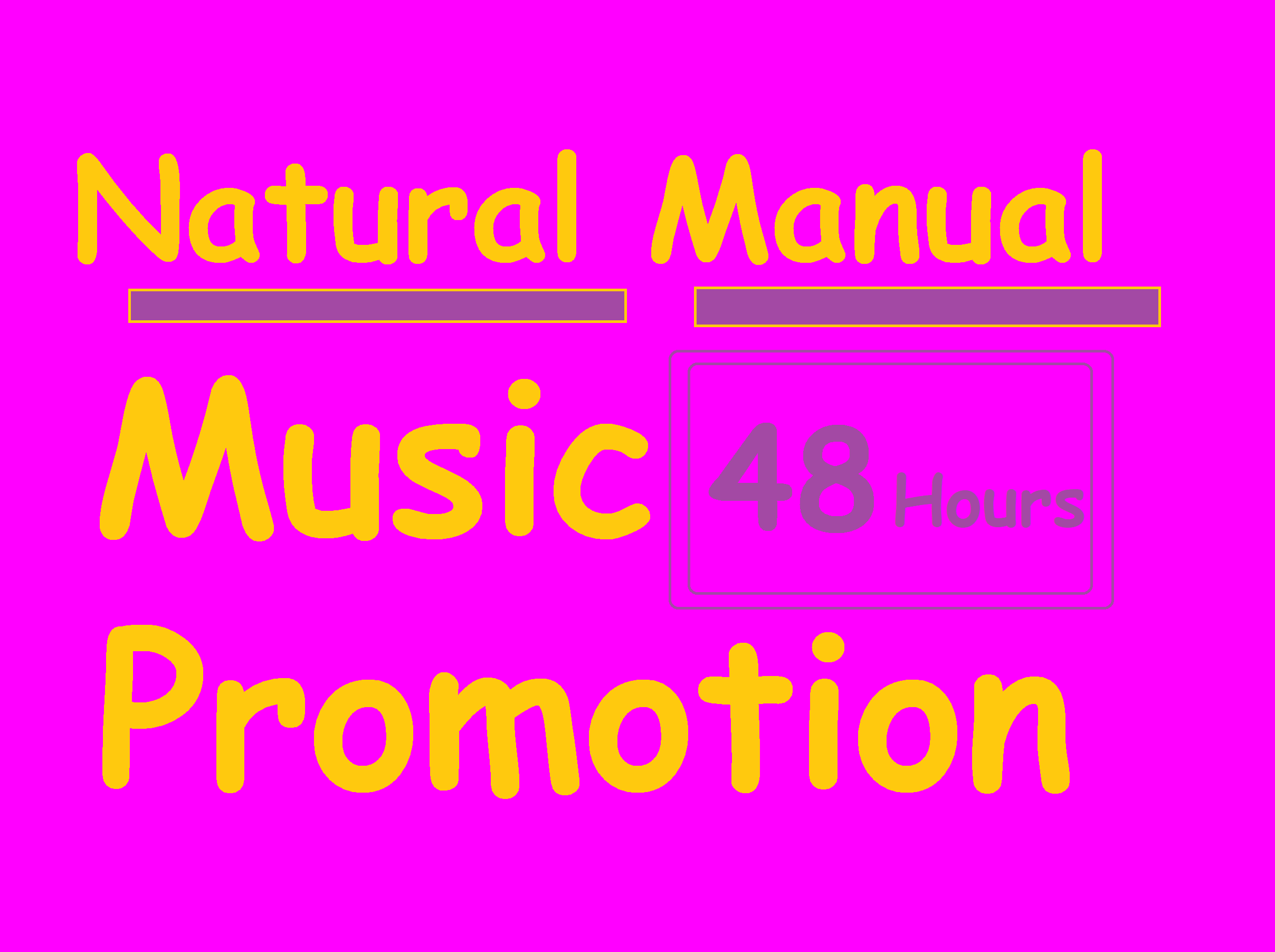 Manual Natural HQ promotion service By Music loveer within 48 hours