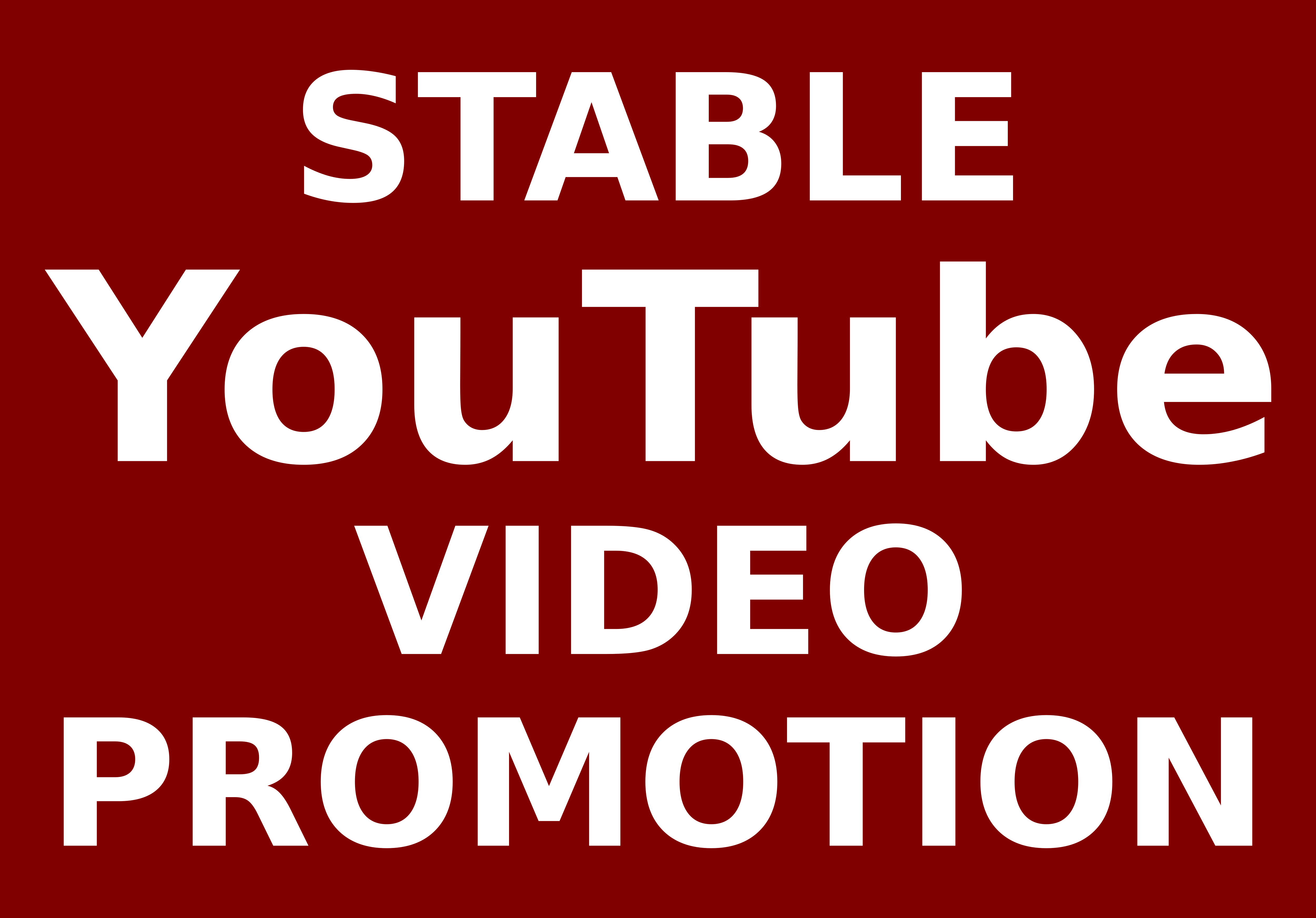 Stable High Quality Youtube Video Promotion