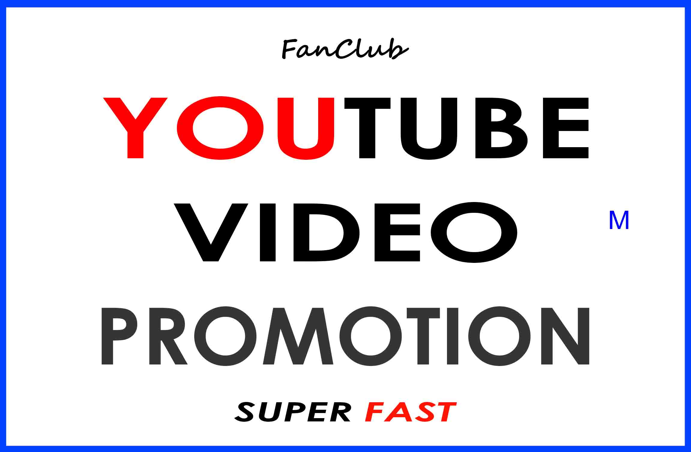 YOUTUBE VIDEO PROMOTION AND MARKETING REAL AND ORGANIC SUPER FAST SERVICE