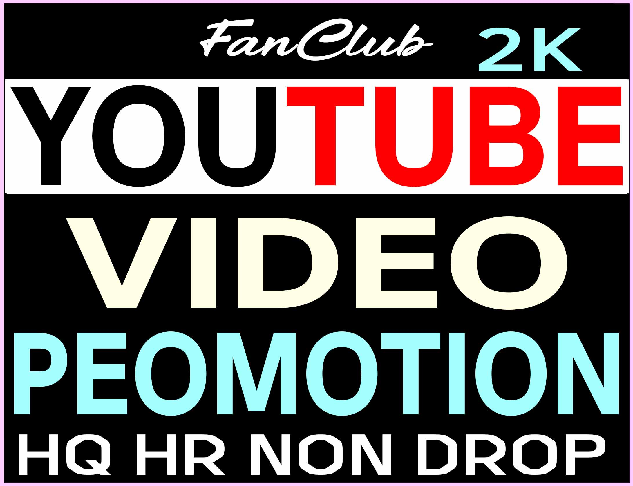 SUPER FAST YOUTUBE VIDEO PROMOTION AND MARKETING REAL ORGANIC WITH NON DROP GUARANTEED