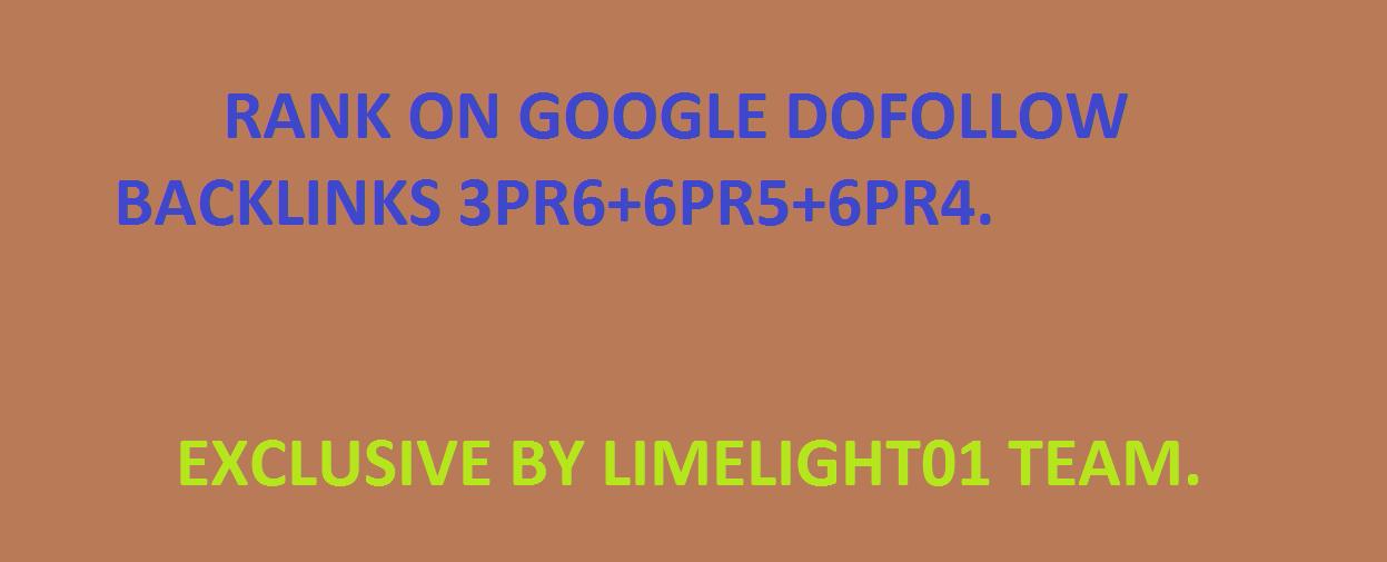 RANK ON GOOGLE DOFOLLOW BACKLINKS 3PR6+6PR5+6PR4