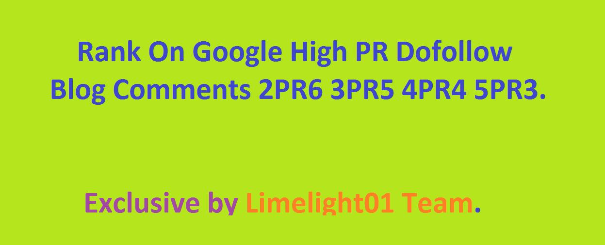Rank On Google High PR Dofollow Blog Comments 2PR6 3PR5 4PR4 5PR3